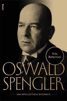 Oswald Spengler, meer dan de man van dat ene boek